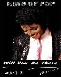 MJ迈克尔杰克逊(Michael Jackson)之Will You Be There